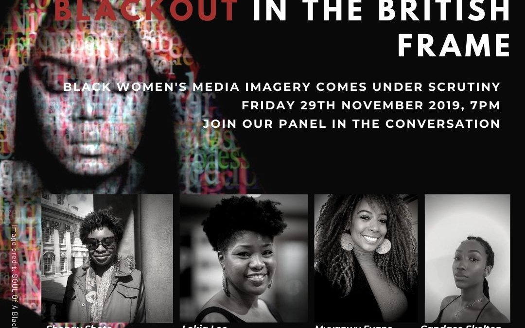 Black Out In The British Frame: black women's media images come under scrutiny