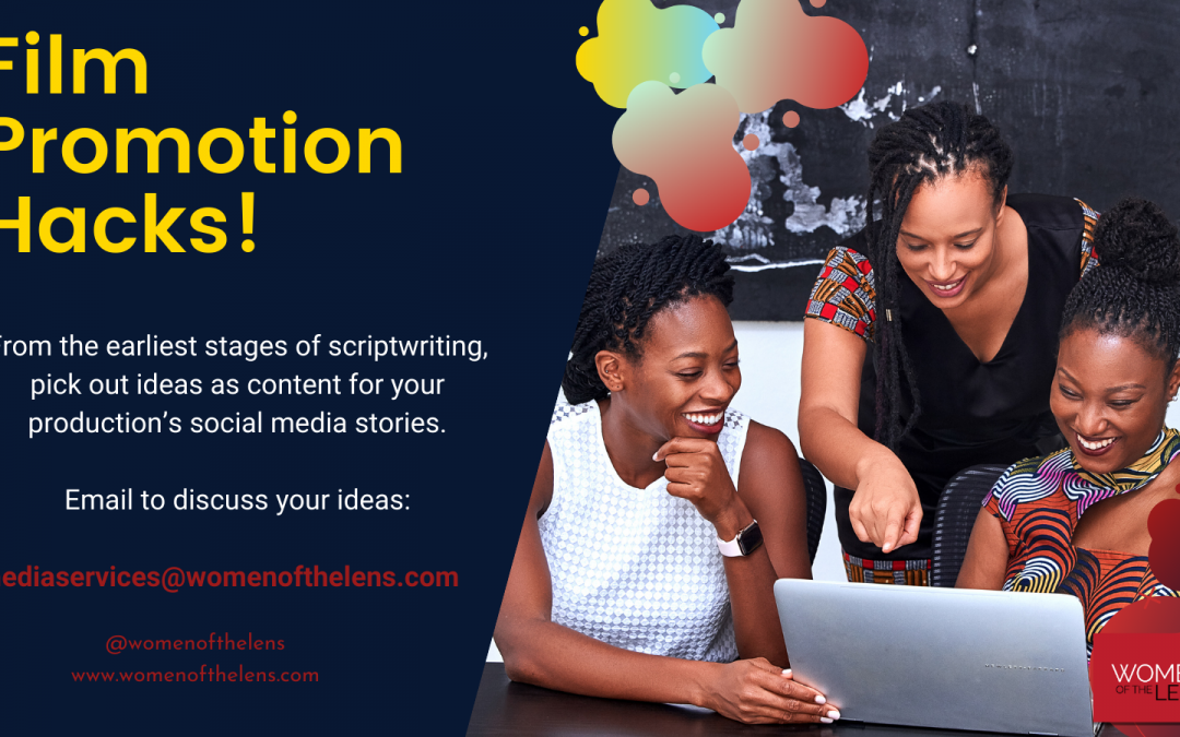Movie Promotion Hacks Women Of The Lens